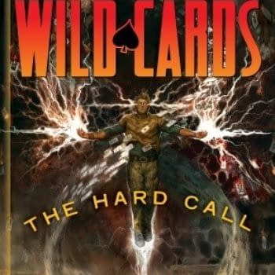 Free On Bleeding Cool – George R R Martin's Wild Cards: The Hard Call #1