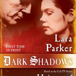 "Castle Talk: Return To Dark Shadows With Lara Parker's ""Heiress Of Collinwood"""