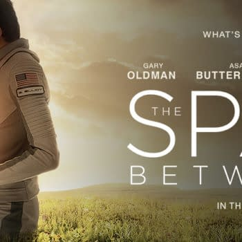 STX Launches Their Sci-Fi 'The Space Between Us' Into 2017 To Escape Rogue One's Box Office Impact