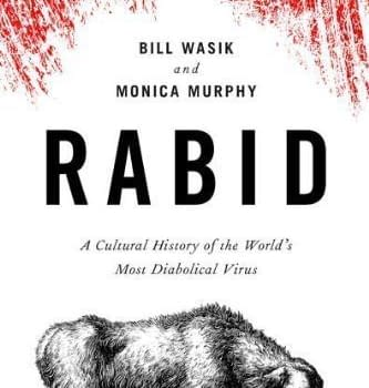 Rabid Bites Down Hard On The History Of Rabies