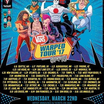 Valiant Partners With Vans Warped Tour Brings X-O Manowar Faith Bloodshot And More To 2017 Festival