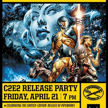 At C2E2 Get Drunk On X-O Manowar With Galactic Golden Ale From Pipeworks Brewing Co.