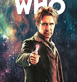 Titans Turn With The 8th Doctor &#8211 Reviewing A Matter Of Life And Death