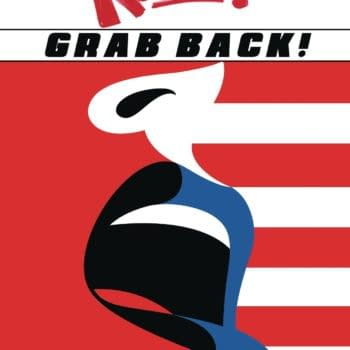 Grab Back… RESIST! Volume 2 Comes To All Comic Book Stores For Independence Day