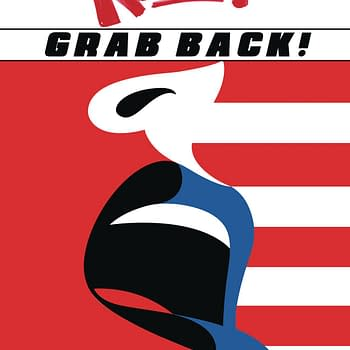 Grab Back&#8230 RESIST Volume 2 Comes To All Comic Book Stores For Independence Day