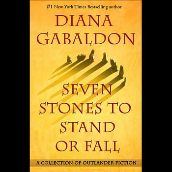 Droughtlander Respite: Diana Gabaldon Releases Seven Stones To Stand Or Fall