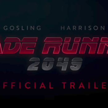 Blade Runner 2049 Gets Its Second Trailer, As Foretold By The Prophet Ryan Gosling