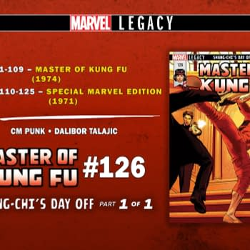 CM Punk Writes Marvel Legacy Master Of Kung Fu One-Shot With Dalibor Talajic
