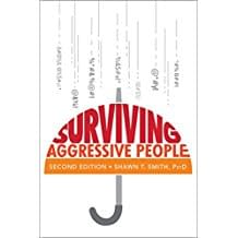 Surviving Aggressive People Gives You Options For When The World Is Downright Terrifying