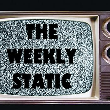 The Weekly Static S01E09: Scully And Scary And Sleazy&#8230Oh My