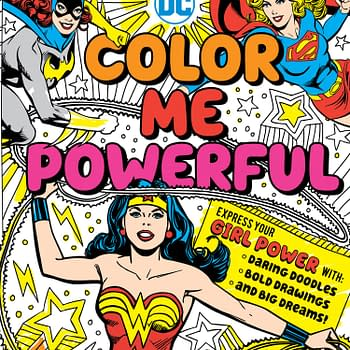 DCs Female Super Heroes Star In New Coloring Book Color Me Powerful – And You Can Win A Free Copy