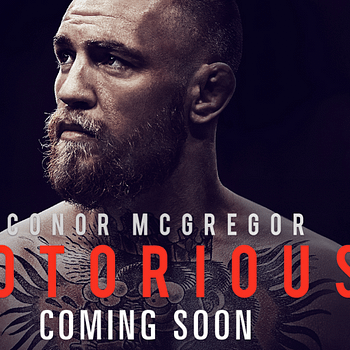 Conor McGregor Documentary Notorious Hits Theaters&#8230For One Day
