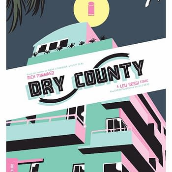 Rich Tommaso Launches Crime Comic Dry County at Image in March New Spy Seal in Fall