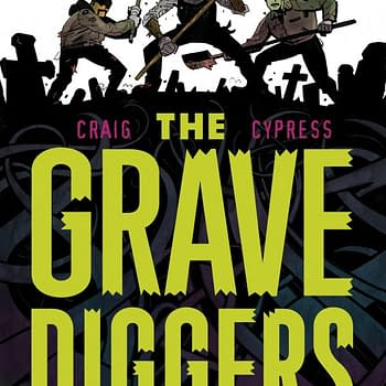 Gravediggers Union by Wes Craig and Toby Cypress Gets a Trailer