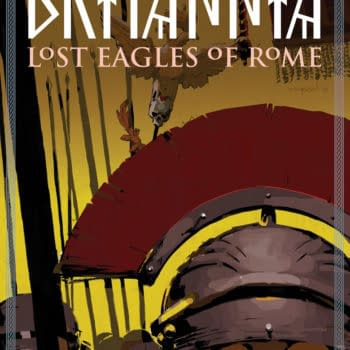 Britannia Returns in July with Lost Eagles of Rome from Peter Milligan and Robert Gill