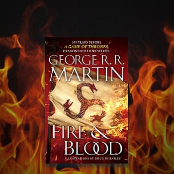 Fire &#038 Blood: An Excerpt From George R. R. Martins Targaryen History Tome