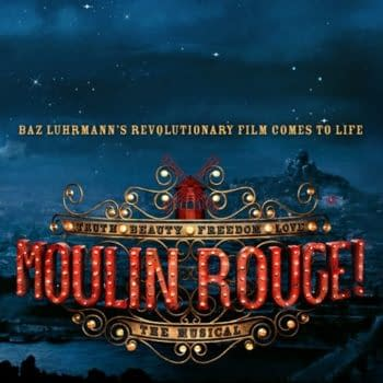 """Moulin Rouge! The Musical Releases """"Come What May"""" Music Video"""