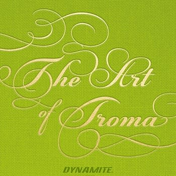 Dynamite Announces The Art of Troma Written by Fred Van Lente