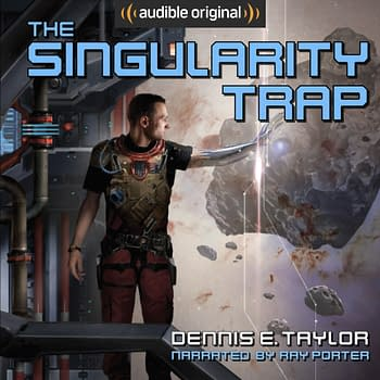 The Singularity Trap &#8211 Classic Science Fiction from Dennis E. Taylor