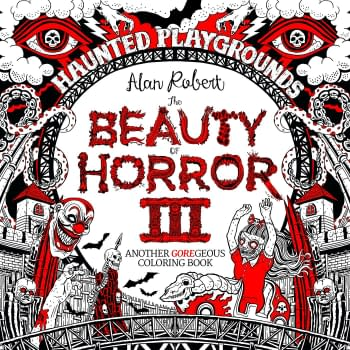 EXCLUSIVE Teaser for Alan Roberts The Beauty of Horror 3: Haunted Playgrounds