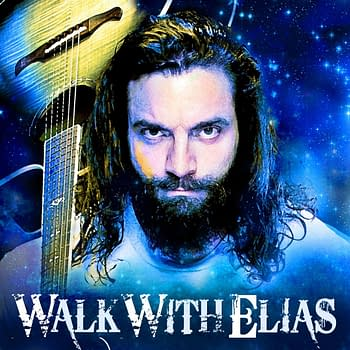 WWE Releases Walk With Elias EP and Its Everything You Hoped It Would Be