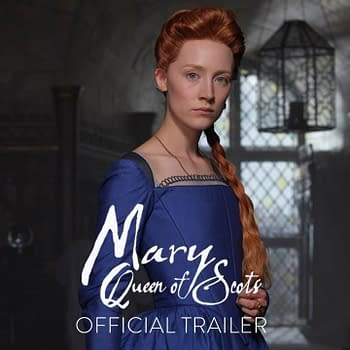 First Trailer for Mary Queen of Scots Hits