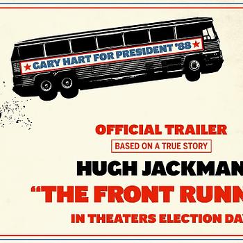 The Front Runner: Hugh Jackman is Gary Hart in First Trailer