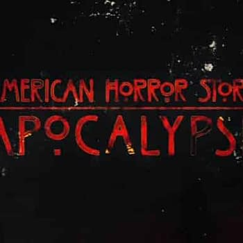 End of Days! 801: Bleeding Cool's American Horror Story: Apocalypse Live-Blog