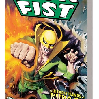 Chris Claremonts Early Iron Fist Work Collected in Deadly Hands of Kung Fu Complete Collection