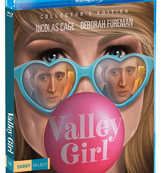 Lets Take a Look at Shout Factorys Valley Girl Blu-ray Release