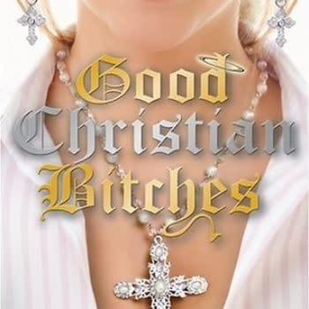 'Good Christian Bitches': CW Resurrects Kim Gatlin Novel to Series, Will Keep Title