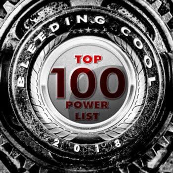 The Bleeding Cool Top 100 Power List 2018 Countdown: #100-96