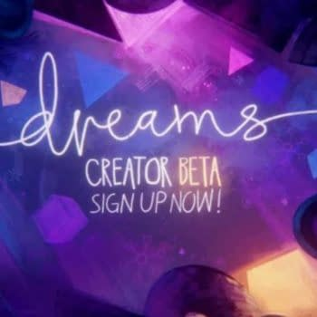 Sign-ups for the Dreams Public Beta are Now Open