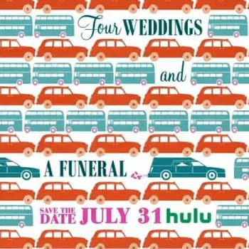 Four Weddings and a Funeral Series Set for Hulu in July