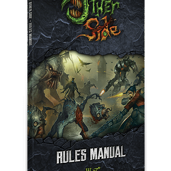 Wyrd Update: The Other Side Mini Rulebook a Big Ghost and a Big Ax