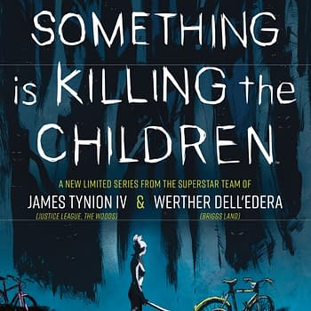 James Tynion IV and Werther DellEderas Something Is Killing The Children #1 Increases Over 170% at FOC