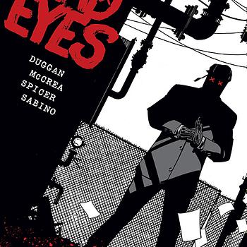 Gerry Duggan and John McCrea Rename Dead Rabbit as Dead Eyes From Image Comics in October
