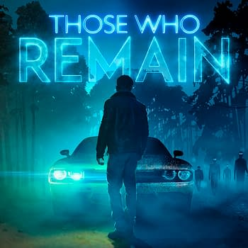 Those Who Remain Receives A Reveal Trailer Ahead Of Gamescom