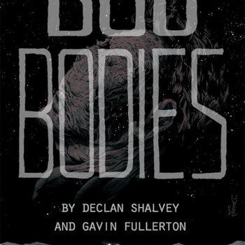 Declan Shalvey and Gavin Fullerton's New Graphic Novel, Bog Bodies, Announced at WorldCon