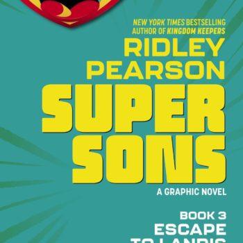 Ridley PearsonandIleana Gonzales' Third Super Sons Graphic Novel, Escape to Landis