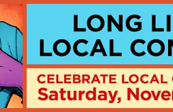 The Daily LITG 23rd November 2019 – Its Local Comic Shop Day