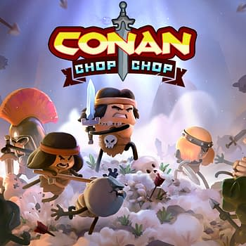 Conan Chop Chops Release Has Been Delayed&#8230 Again