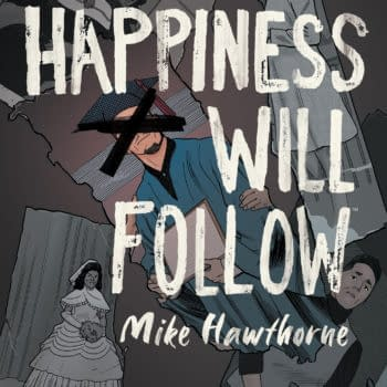 First Look at Mike Hawthorne's Happiness Will Follow OGN