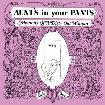 Sergio Aragonés Sexual Predatory Aunts In Your Pants Reprinted by Nat Gertlers About Comics