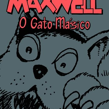 Alan Moores Complete Maxwell The Magic Cat Collected For the First Time &#8211 and Its In Portuguese