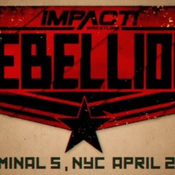 IMPACT Wrestling REBELLION Takes Over Terminal 5 in New York City, April 2020!