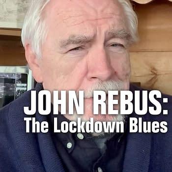 Brian Cox Ian Rankin Team Up for BBCs John Rebus: The Lockdown Blues