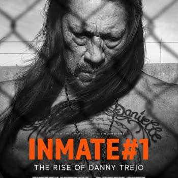 Danny Trejo documentary Inmate #1 will debut on July 9th.