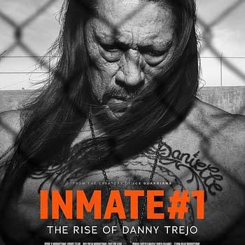 Trailer For Danny TreJo Documentary Inmate #1 Debuts