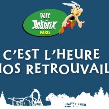 Parc Astérix Opens Its Doors on Monday, With Sickle Distancing